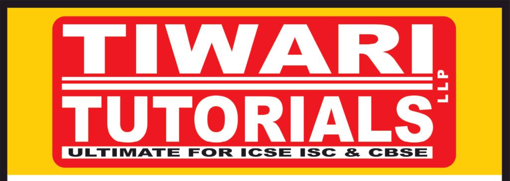 TIWARI TUTORIALS